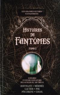 Histoires de fantômes : Tome 1