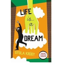 [ LIFE IS A DREAM BY KRUDY, GYULA](AUTHOR)PAPERBACK