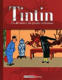 Tintin à la découverte des grandes civilisations