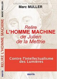 Relire L'homme machine de Julien de la Mettrie