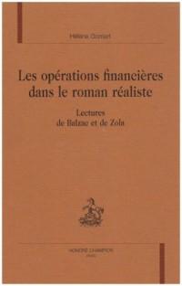 Les opérations financières dans le roman réaliste : lectures de Balzac et de Zola
