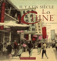 Il y a un siècle, la Chine