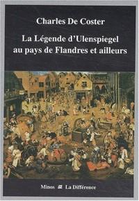 La légende d'Ulenspiegel au pays de Flandres et ailleurs