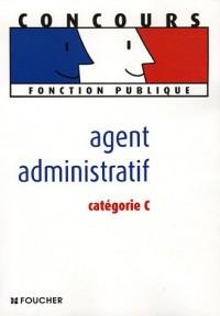 Agent administratif : Catégorie C