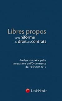 Libres propos sur la réforme du droit des contrats : Analyse des principales innovations de l'Ordonnance du 10 février 2016