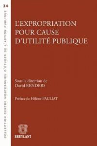 L'Expropriation pour Cause d'Utilite Publique