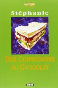DES Cornichons Au Chocolat - Livre & CD