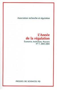 L'Année de la régulation 2003-2004, numéro 7