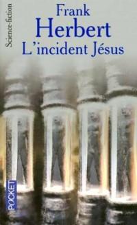 Le programme conscience, Tome 2 : L'incident Jésus