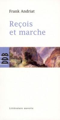 Recois et Marche