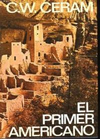 El primer americano. el enigma de los indios precolombinos.