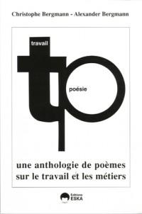 Poésie et travail : Une anthologie de poésies sur le travail et les métiers