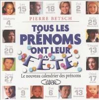 Le nouveau calendrier des prénoms 2003 : Pour que tous les prénoms aient une fête
