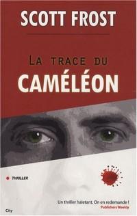 La trace du caméléon