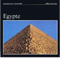 EGYPTE / Architecture universelle