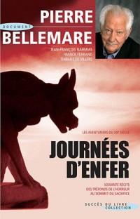 Journées d'enfer : Soixante récits des tréfonds de l'horreur au sommet du sacrifice