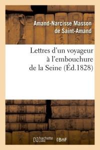 Lettres d un Voyageur Seine  ed 1828