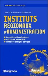 Instituts régionaux d'administration : Catégorie A