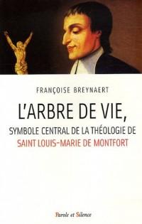 L'Arbre de vie : Symbole central de la spiritualité de saint Louis-Marie de Montfort