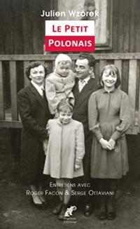 Le Petit Polonais (Julien Wzorek)
