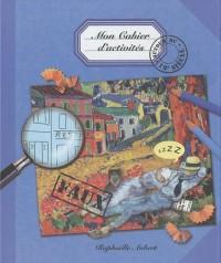 Mon cahier d'activités autour du 19e siècle