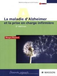 La maladie d'Alzheimer : Prise en charge infirmière