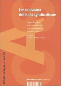 Les nouveaux défis du syndicalisme : rapport n°3