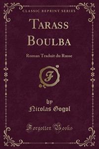 Tarass Boulba: Roman Traduit Du Russe (Classic Reprint)