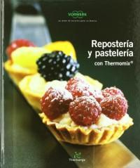 Repostería y pastelería con Thermomix