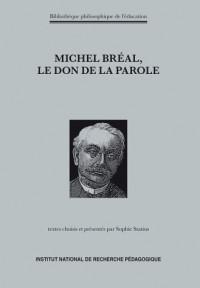 Michel Bréal, le don de la parole