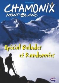 Chamonix - Special Balades et Randonnées