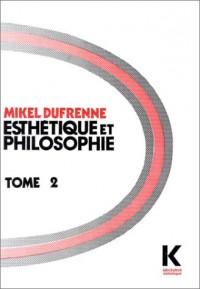 Esthétique et philosophie, tome 2