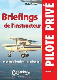 Briefings de l'instructeur avec applications pratiques (cederom PC)