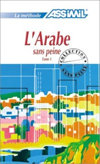 L'Arabe sans peine, tome 1