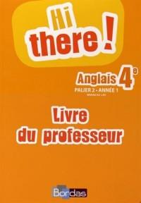 Hi there 4e • Livre du professeur