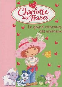 Charlotte aux Fraises, Tome 8 : Le grand concours des animaux