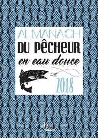 L'Almanach du Pecheur en Eau Douce 2018