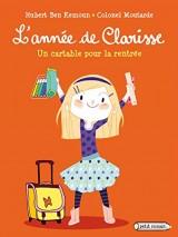 L'année de Clarisse - Un cartable pour la rentrée [Poche]