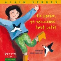 Poesie, Ca Commence Tout Petit (la)