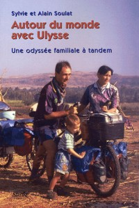 Autour du monde avec Ulysse : Une odyssée familiale en tandem