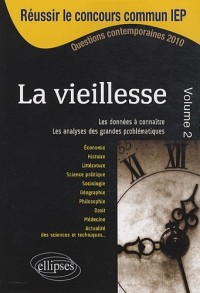 La vieillesse volume 2-IEP 2010 Sciences Po