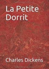 La Petite Dorrit: Livre 1
