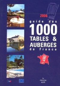 Guide des 1000 tables & auberges de France