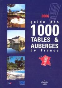 Guide des 1000 tables & auberges de France