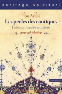 Perles des Cantiques (les) : Poemes Chantes Andalous