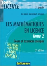 Les mathémathiques en licence : Tome 2, Cours et exercices corrigés