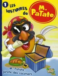 Les histoires de M. Patate, Tome 1 : M. Patate, pirate des cocotiers