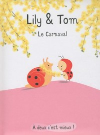 Lily & Tom : Le carnaval