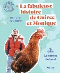 Beaux Livres - la Fabuleuse Histoire de Guirec et Monique - le Carnet de Bord