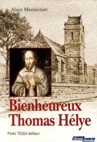 Bienheureux Thomas Hélye : Un prêtre normand au Moyen Age